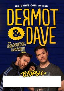 Wexford Spiegeltent Festival, Dermot & Dave