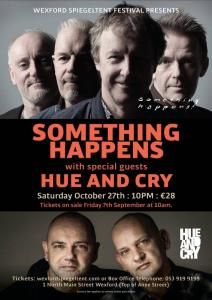 Something Happens with special guests Hue & Cry
